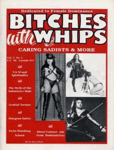 """Magazine cover from """"Bitches with Whips, Caring Sadists and More"""""""
